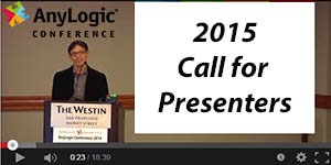 AnyLogic Conference 2015: Call for Presenters